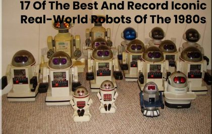 17 Of The Best And Record Iconic Real-World Robots Of The 1980s