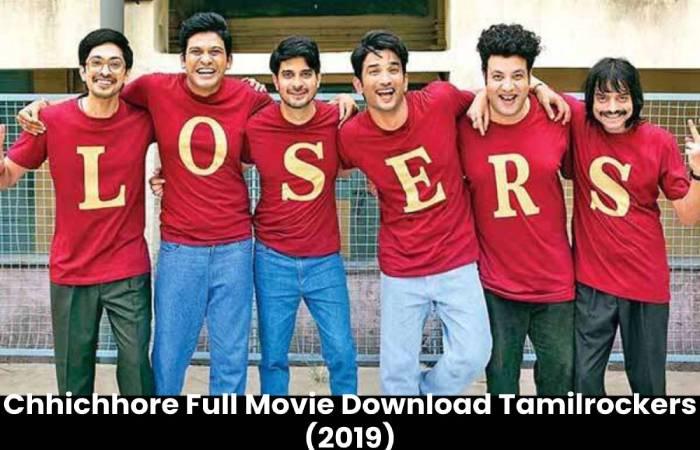 Chhichhore Full Movie Download Tamilrockers (2019) (2)