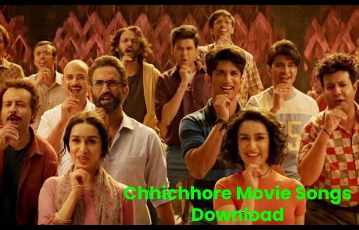 Chhichhore Movie Songs Download