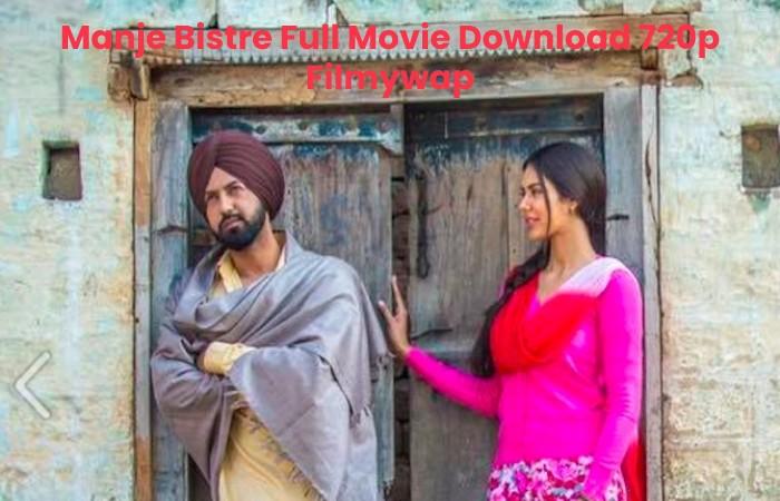 Manje Bistre Full Movie Download 720p Filmywap