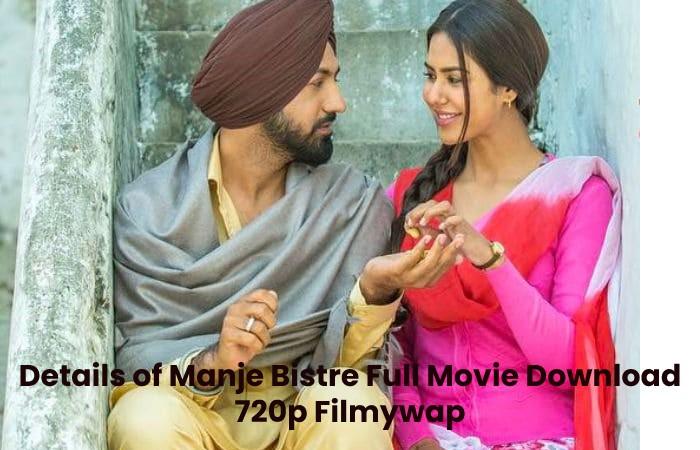 Details of Manje Bistre Full Movie Download 720p Filmywap