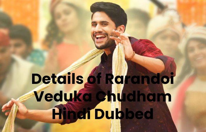 Details of Rarandoi Veduka Chudham Hindi Dubbed