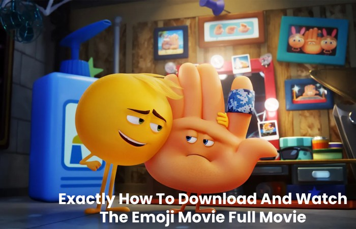 Exactly How To Download And Watch The Emoji Movie Full Movie