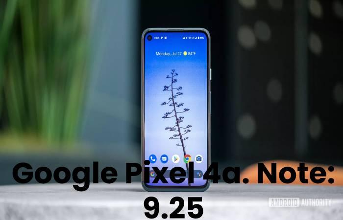 Google Pixel 4a.Note_ 9.25