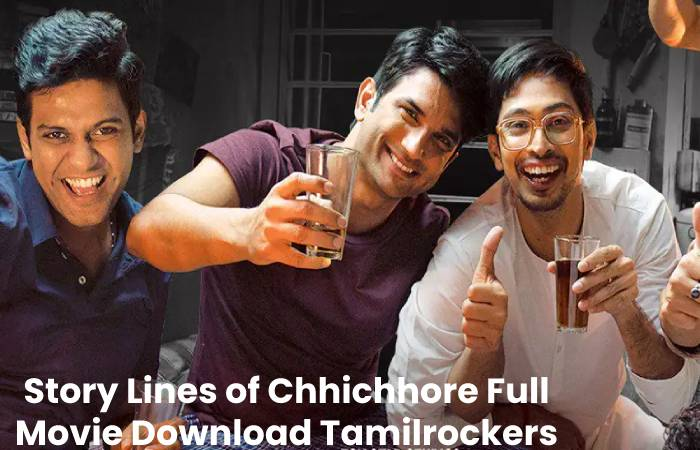 Story Lines of Chhichhore Full Movie Download Tamilrockers
