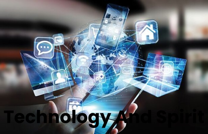 Technology And Spirit