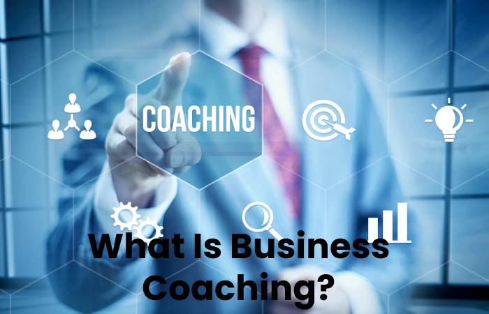 What Is Business Coaching_