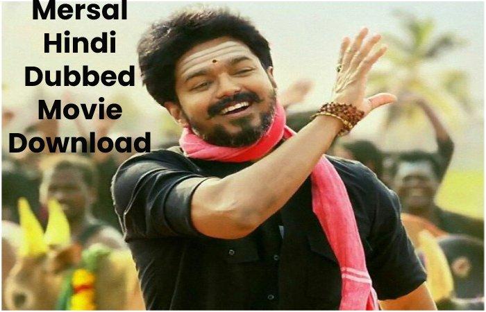 Mersal Hindi DubbedMersal Hindi Dubbed Movie Download Movie Download