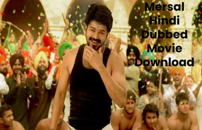 Mersal Hindi Dubbed Movie Download