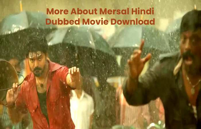 More About Mersal Hindi Dubbed Movie Download