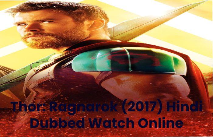 Thor: Ragnarok (2017) Hindi Dubbed Watch Online
